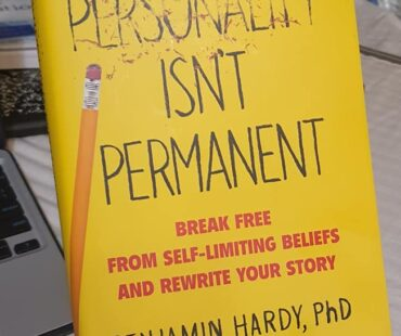PERSONALITY IS NOT PERMANENT….